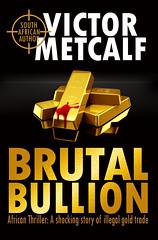 BRUTAL BULLION - HIGH RES