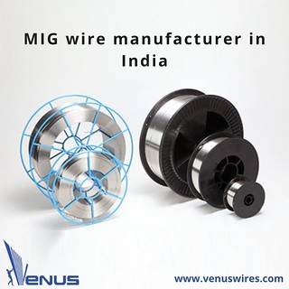 Venus Wires: Leading Stainless Steel MIG Wire Manufacturer & Supplier in India | by p.nisha.patel95