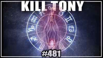 KILL TONY #481