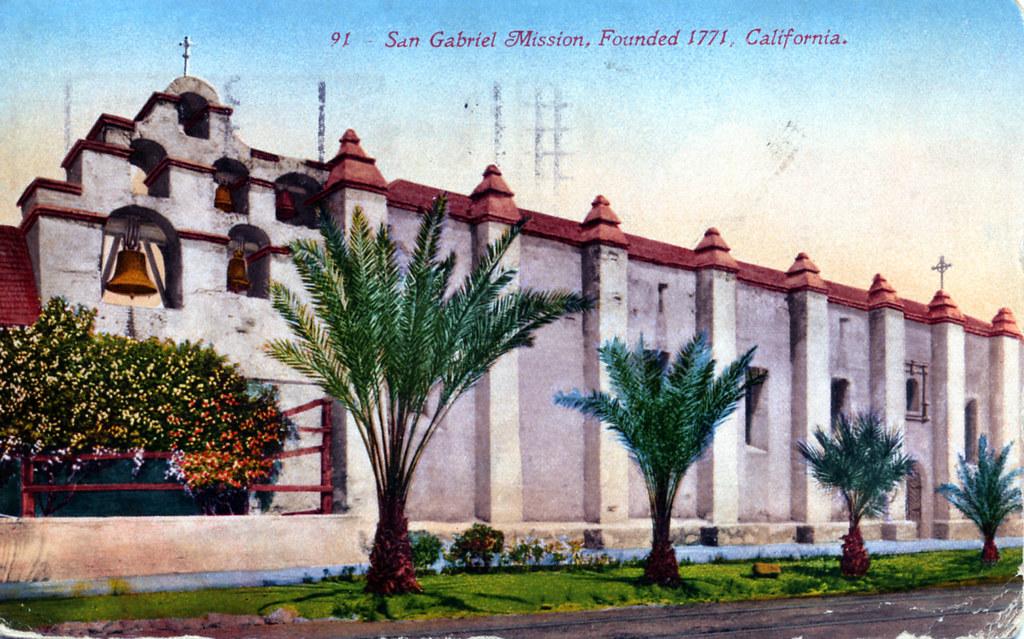 San Gabriel Mission Founded 1771 CA