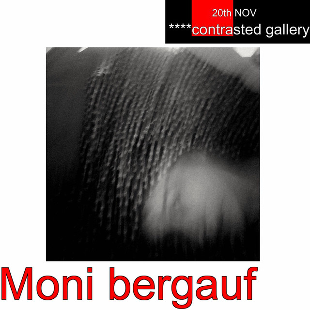 Opening today in ****contrasted gallery, Moni bergauf!