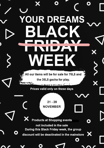Black Friday Week - Your Dreams