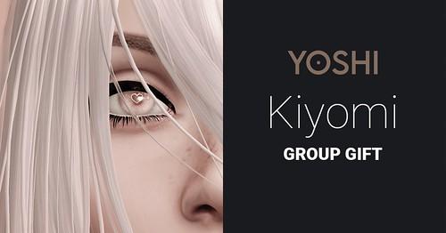 New Kiyomi Eyes Group Gift at Yoshi!