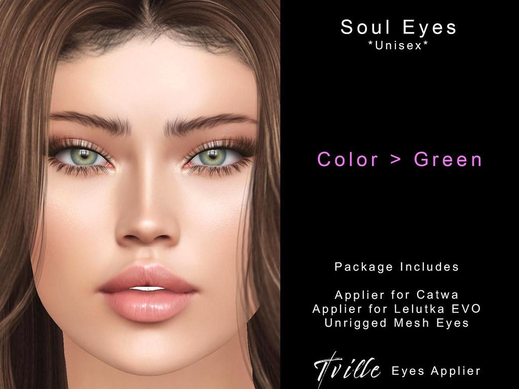 Tville Soul eyes green