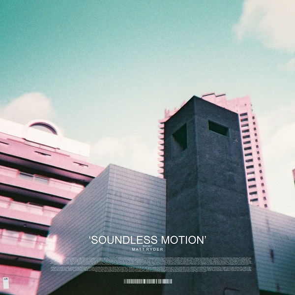 Matt Ryder - Soundless Motion