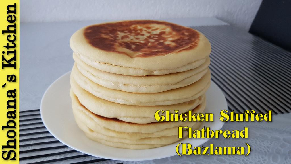 Chicken Stuffed Turkish Flatbread (Bazlama) Recipe By Shobana`s Kitchen