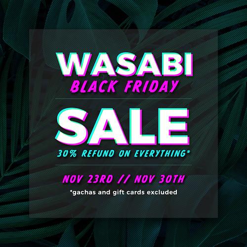 Black Friday sale @ Wasabi!
