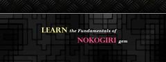 Learning the Fundamentals of Nokogiri Gem