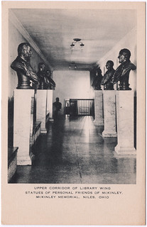 Upper Corridor of Library Wing, Statues of Personal Friends of McKinley, McKinley Memorial, Niles, Ohio (Date Unknown) | by Sent from the Past