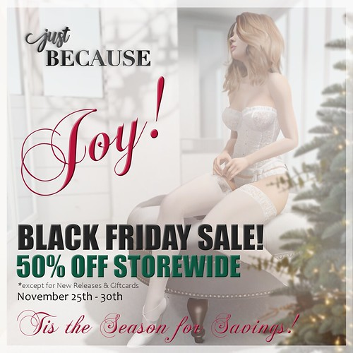 Black Friday Sale at Just BECAUSE!!