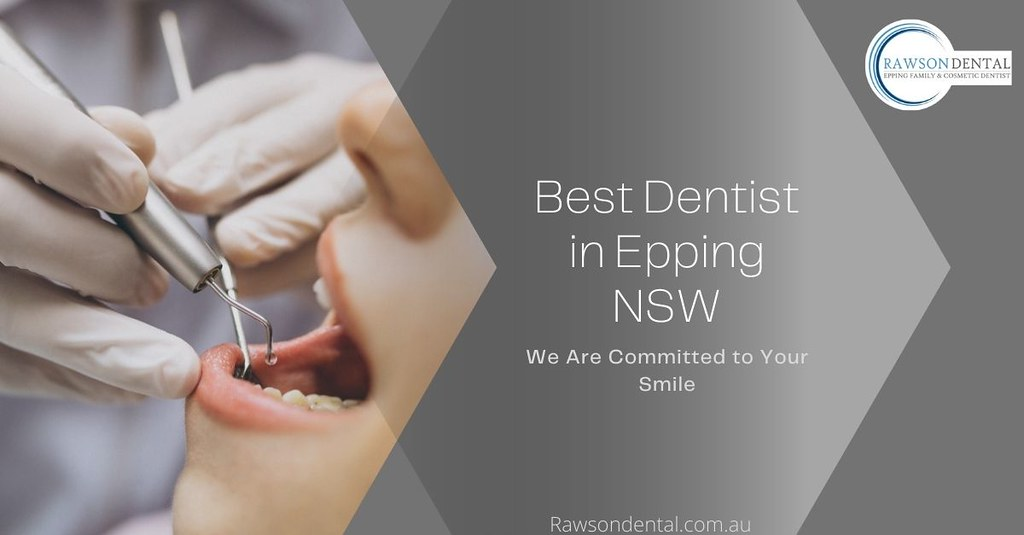 Best Dentist in Epping NSW - Rawson Dental
