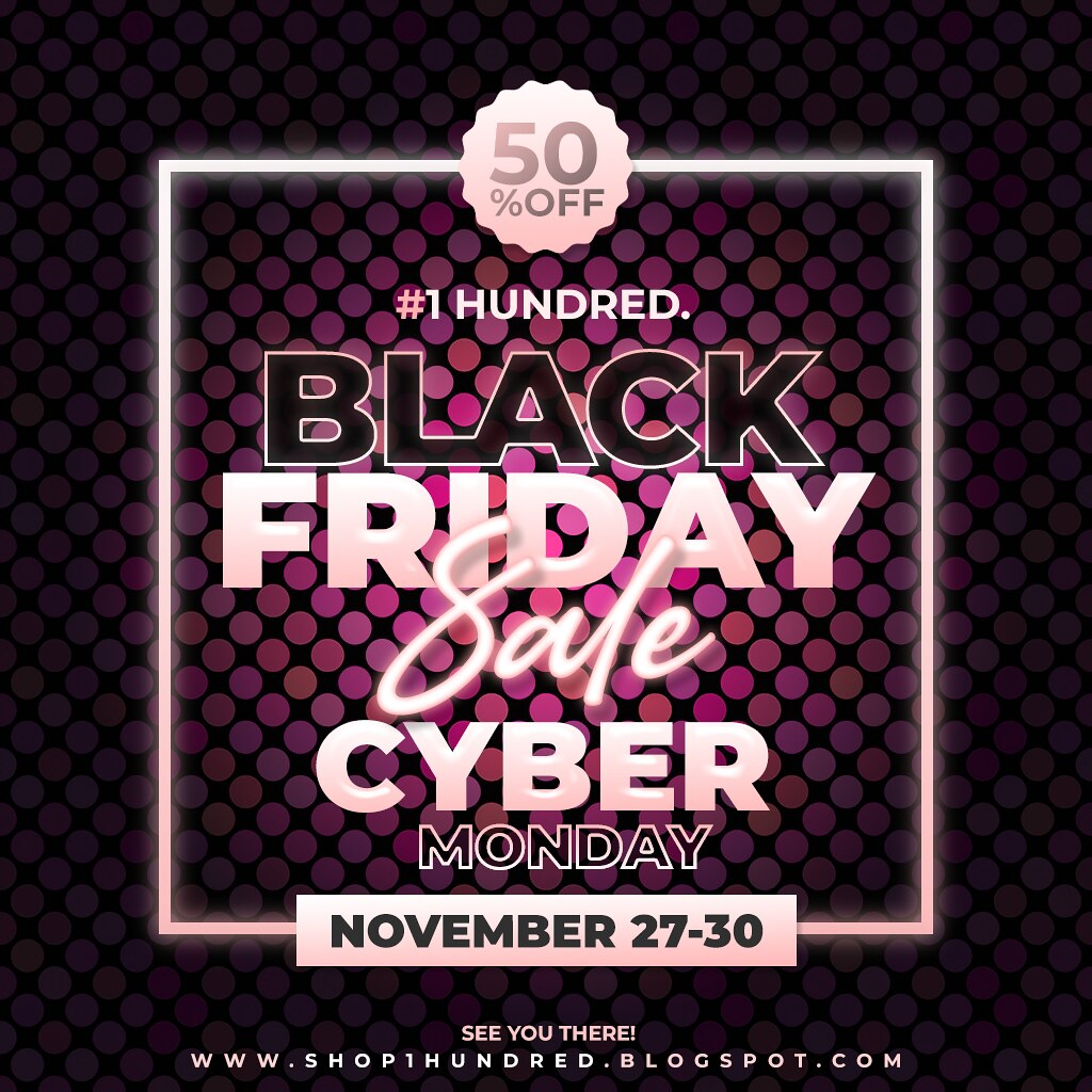 1 Hundred. Black Friday & Cyber Monday Sale