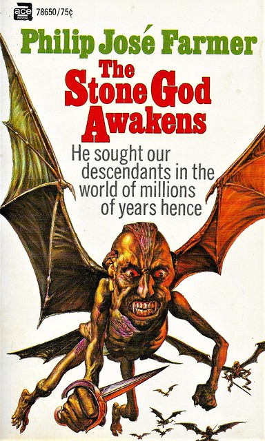 THE STONE GOD AWAKENS by Philip Jose Farmer. Ace 1970. 190 pages. Cover by Josh Kirby.
