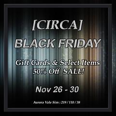 Black Friday Sale at CIRCA - Nov 26 - 30