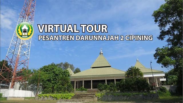 VIRTUAL TOUR PESANTREN DARUNNAJAH 2 CIPINING