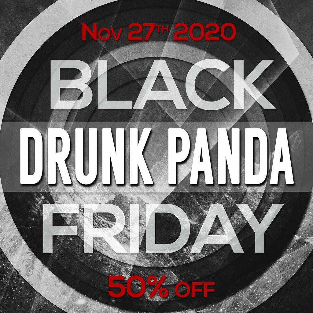 Drunk Panda - Black Friday 2020
