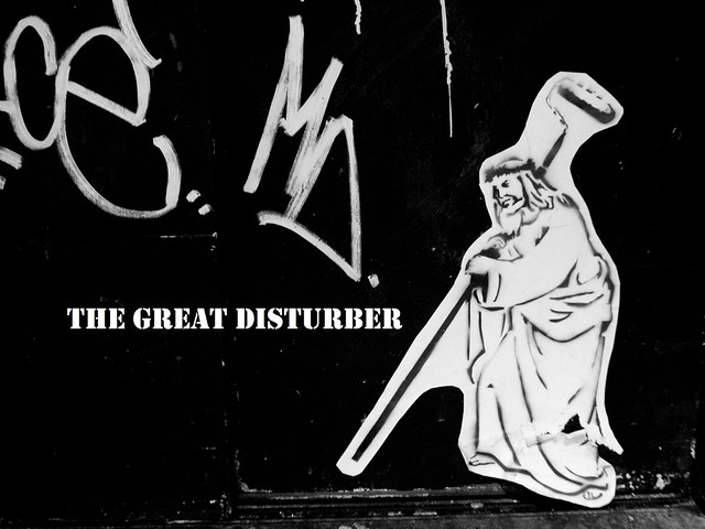 the great disturber
