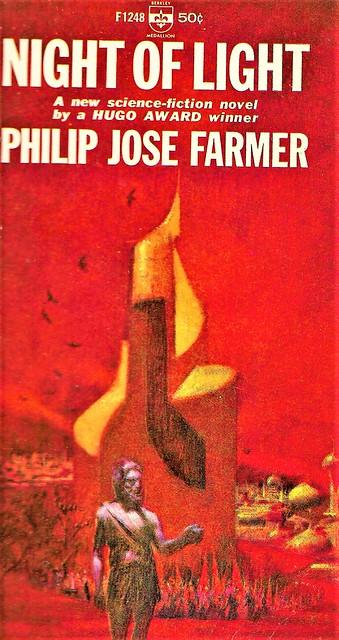NIGHT OF LIGHT by Philip Jose Farmer. Berkley 1966. 160 pages.