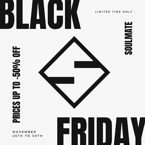 🔸 Black Friday at SOULMATE 🔸