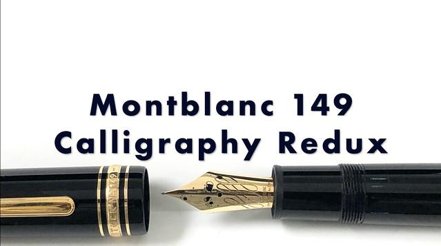 Montblanc 149 Calligraphy Redux_XN