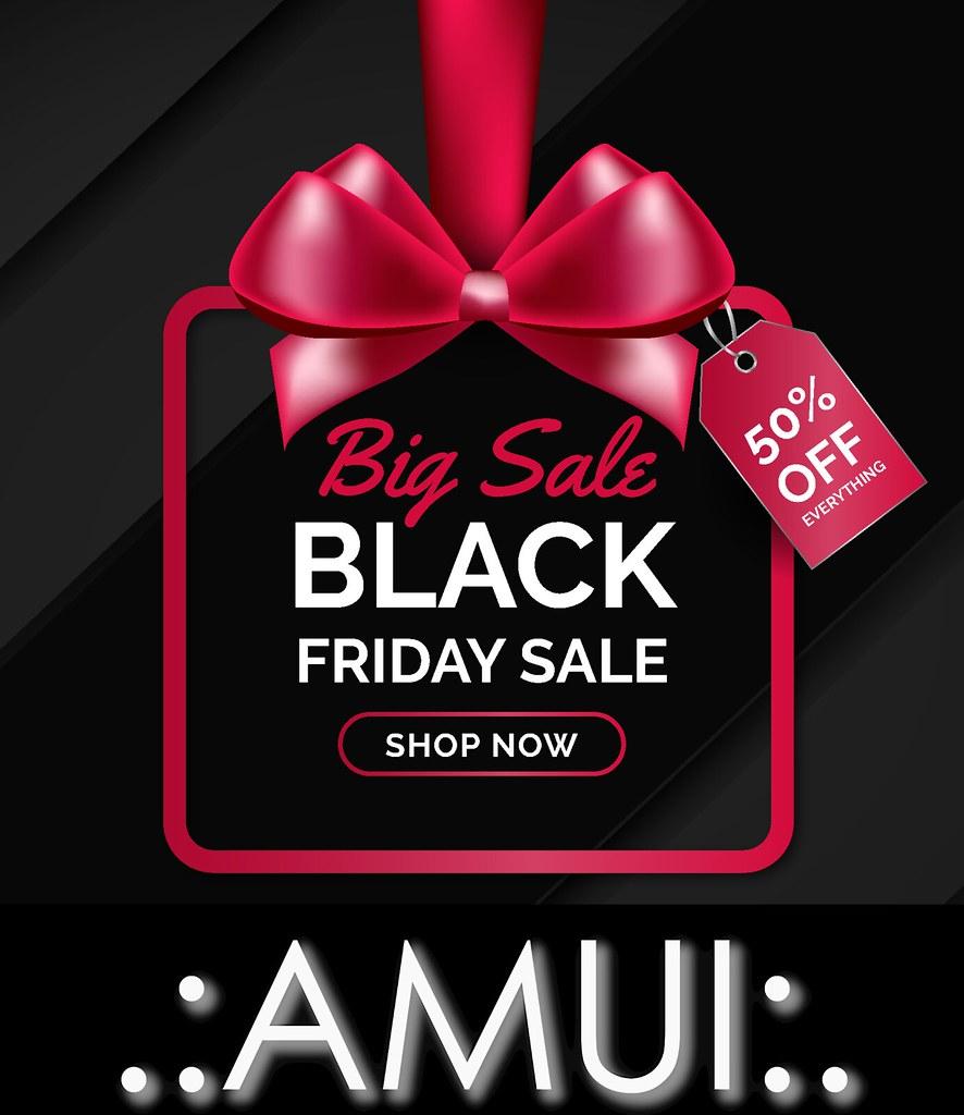 BLACK FRIDAY SALE AT AMUI