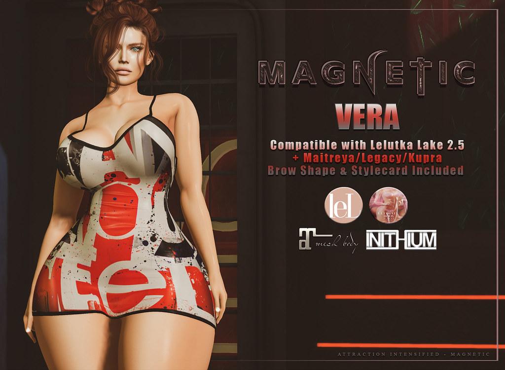Magnetic - NEW! Vera 50% Off!