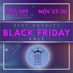 Rekt Royalty Black Friday Sale 2020