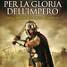 libro - book - livre - buch - simon scarrow - per la gloria dell'impero