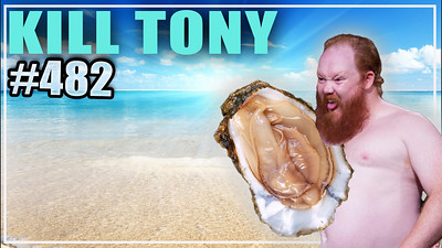 KILL TONY #482