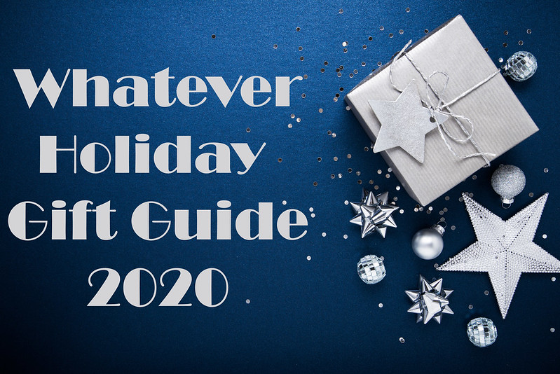 Graphic for the Whatever Holiday Gift Guide 2020