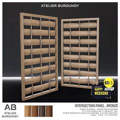 Atelier Burgundy . Intersection Panel Bronze HW