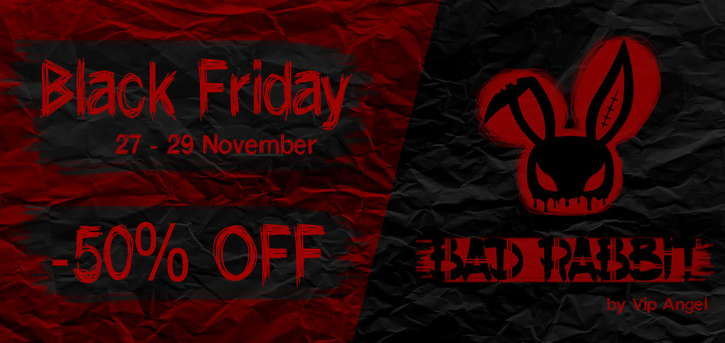 .:Bad Rabbit:. BLACK FRIDAY SALES