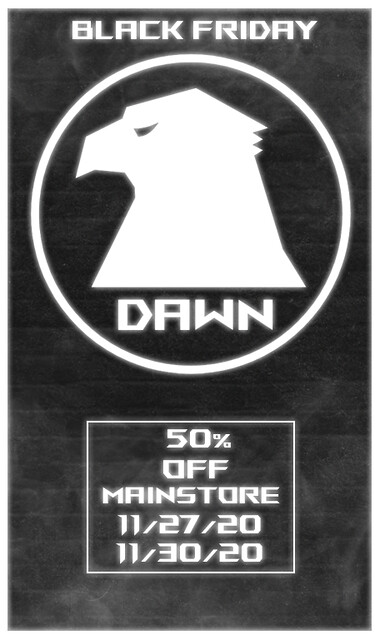[DAWN] Black Friday Sale