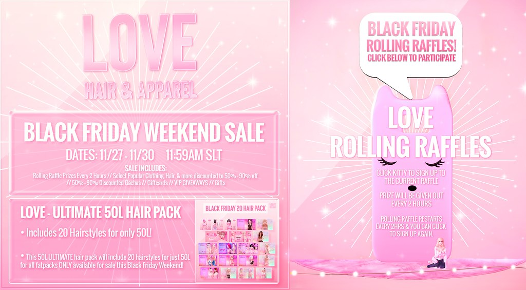 Love [Black Friday & Rolling Raffles 2020] @ The Main Store // 💥 GIVEAWAY!! 💥