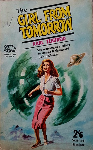 Girl From Tomorrow - Badger Books - No SF 114 - Karl Zeigfreid - 1965
