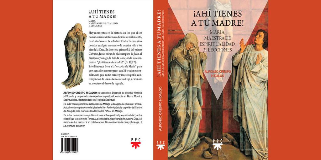 Nuevo libro de Alfonso Crespo Hidalgo: «Ahí tienes a tu madre»