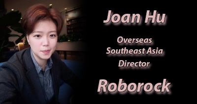 Joan Hu is the Overseas Southeast Asia Director at Roborock.