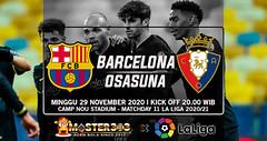 Prediksi Barcelona vs Osasuna 29 November 2020 : Diragukan Menang