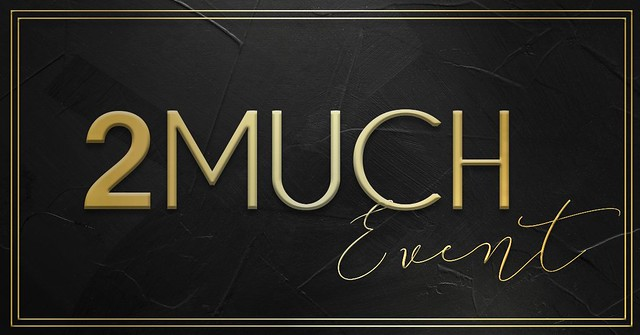 2Much Is Just Enough!