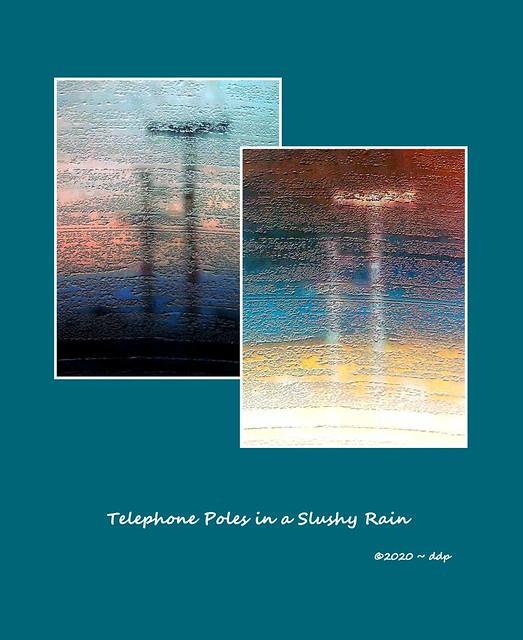 Telephone Poles in a Slushy Rain ~ HSS