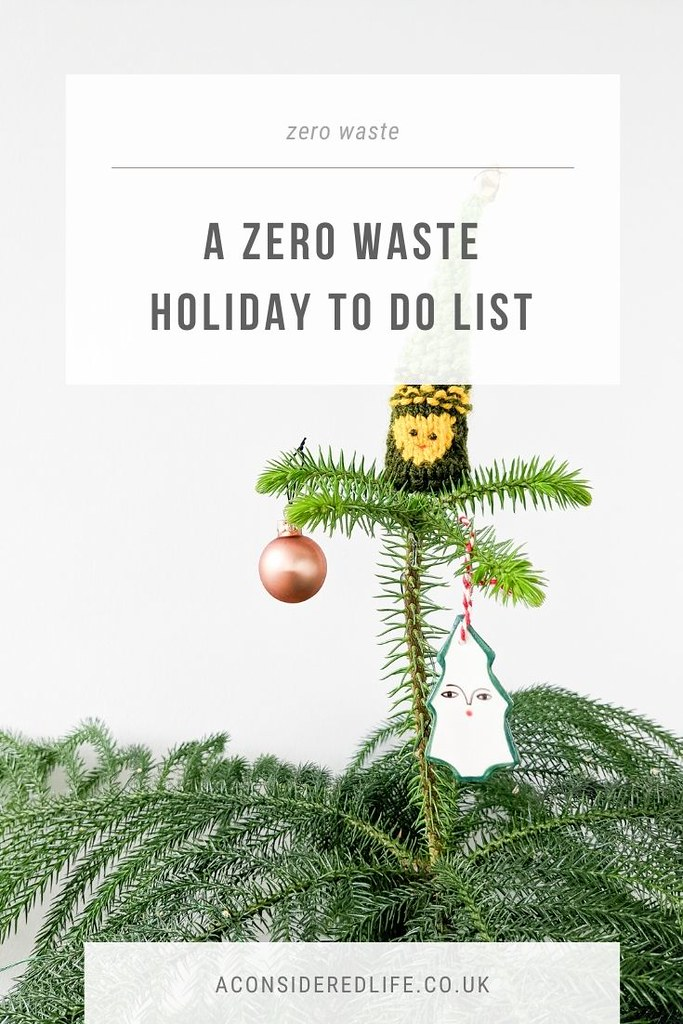 A Zero Waste Holiday To Do List