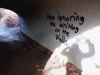 stop ignoring the writing on the walls