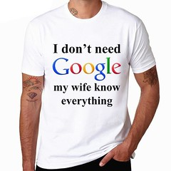 I Don't Need Google My Wife Knows Everything Shirt | Shop For Gamers