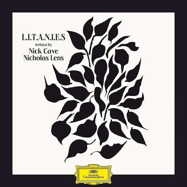 Nicholas Lens And Nick Cave - LITANIES