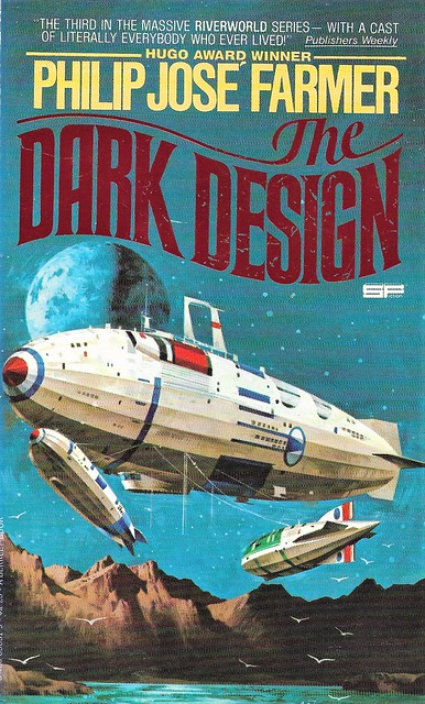 THE DARK DESIGN by Philip Jose Farmer. Berkley 1977. 404 pages. Volume III of the Riverworld series.