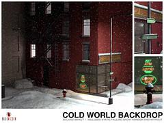 NEW! Cold World Backdrop @ FaMEShed