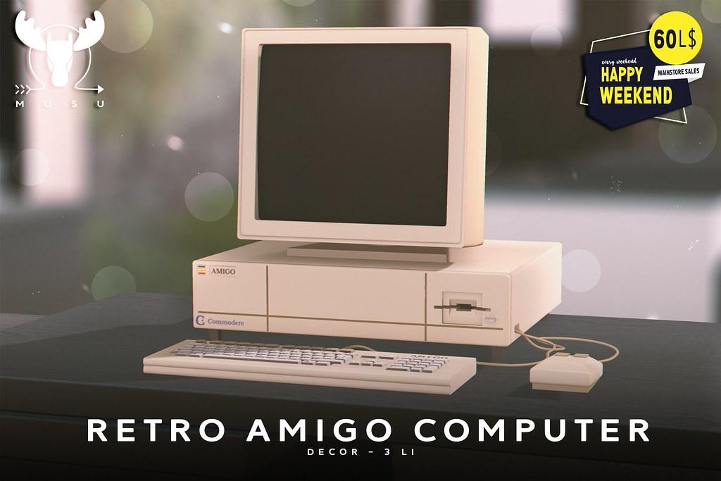 -MUSU- AMIGO Computer @ Happy Weekend!