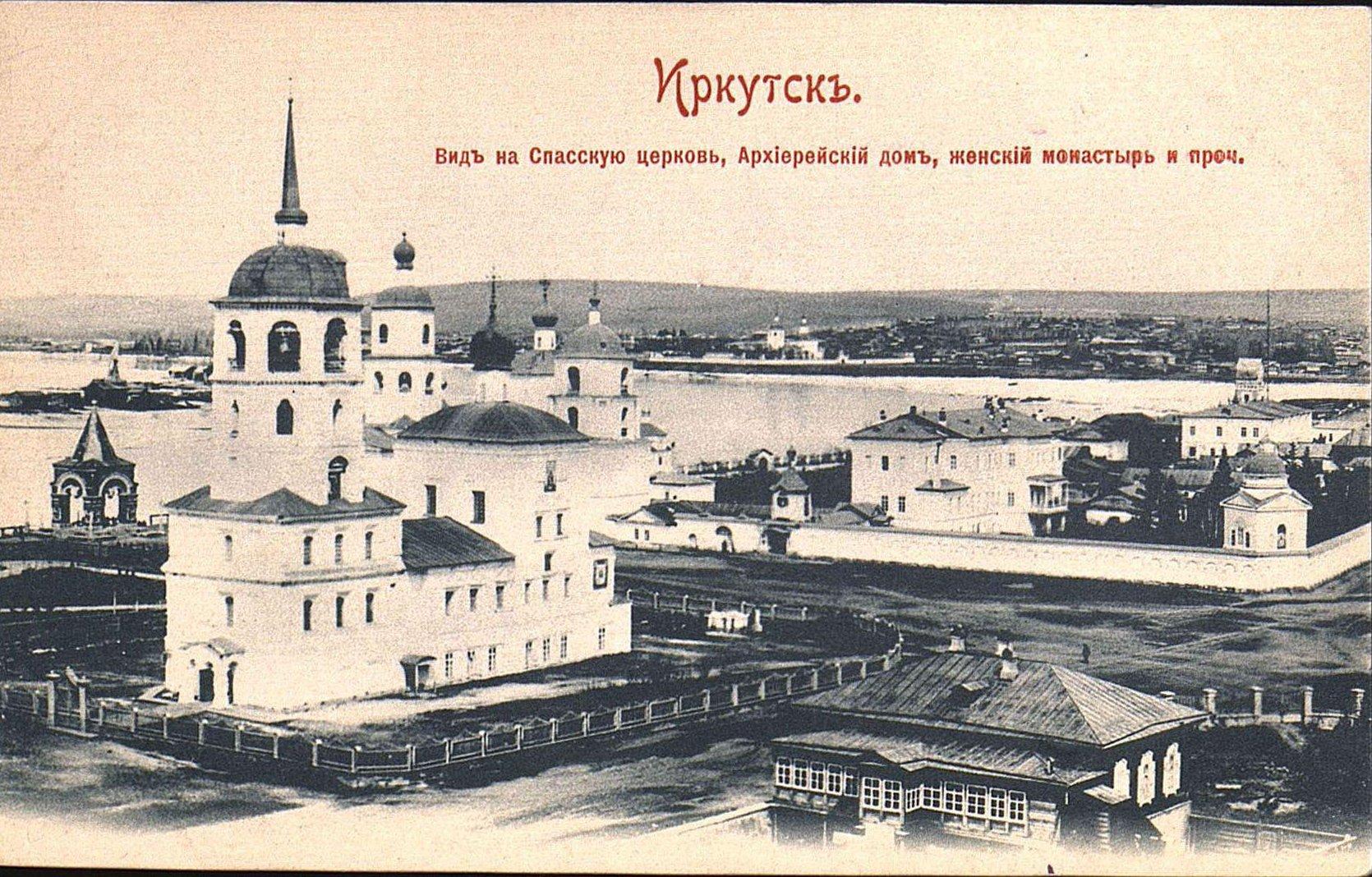 Вид на Спасскую церковь, Архиерейский дом, женский монастырь и проч