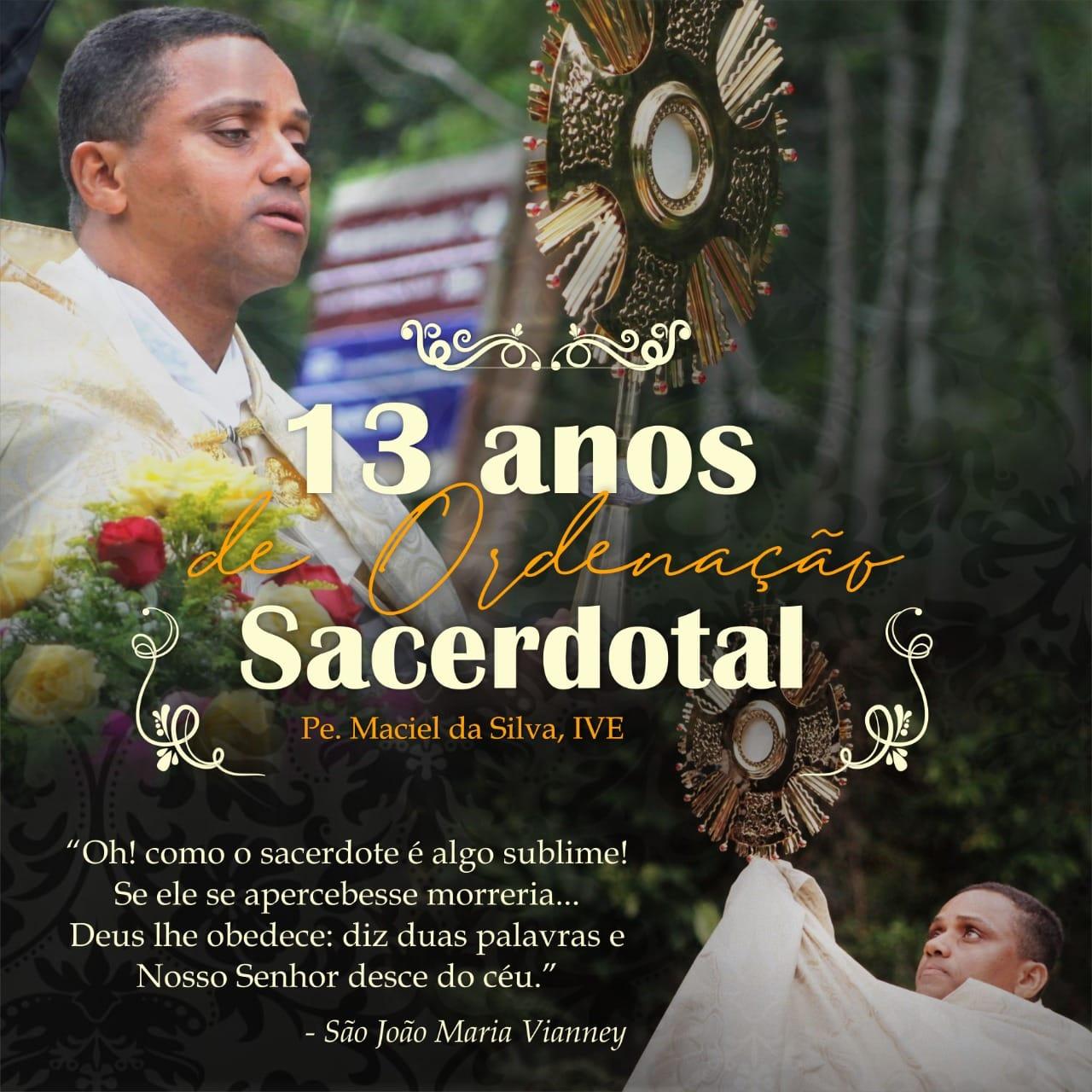 BRASIL: 13° aniversario de ordenación Sacerdotal de P. Maciel da Silva