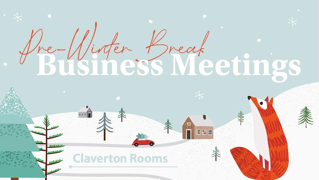 Pre-winter break business meetings slogan with a winter scene